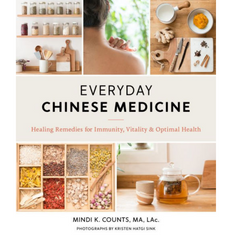 People's Herbs - Everyday Chinese Medicine: Healing Remedies for Immunity, Vitality, and Optimal Health - book