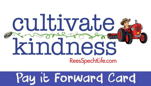 "ReesSpecht Life ""Pay it Forward"" Card"
