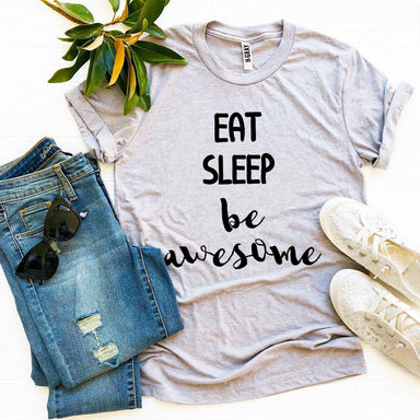 Agate T-shirts Eat Sleep Be Awesome T-shirt