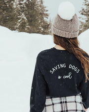 Long Sleeve Black Saving Dogs is Cool White Back Print