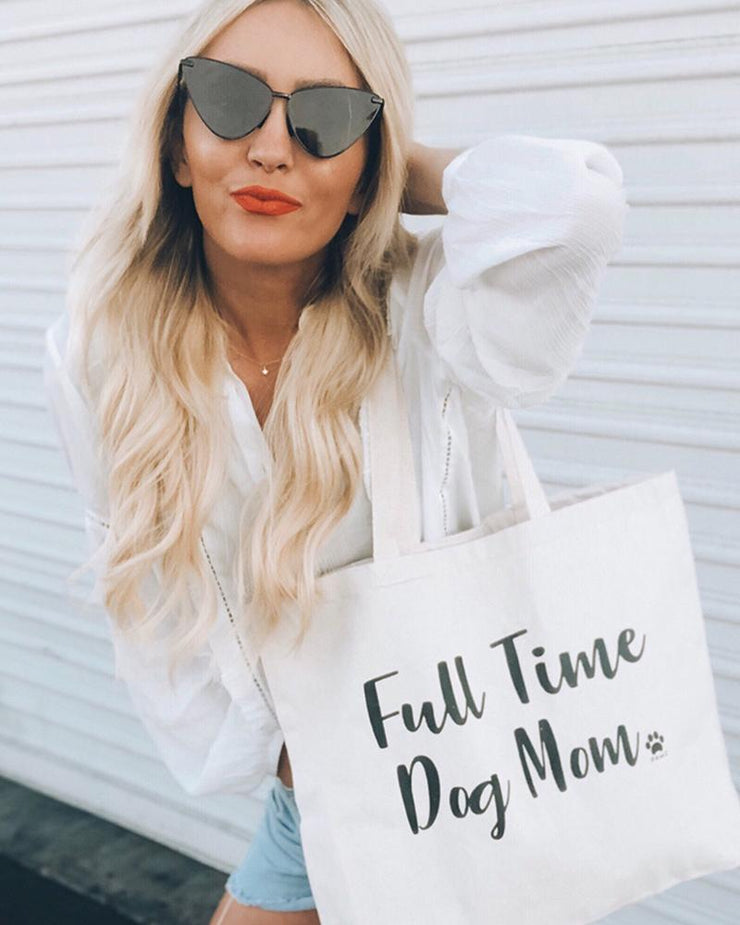 White Full Time Dog Mom Tote