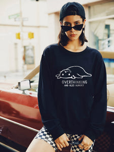 Women's Overthinking And Also Hungry Crew Neck Sweatshirt