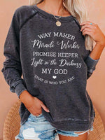 Load image into Gallery viewer, Cozy Way Maker Miracle Worker Promise Keeper Light In The Darkness My God That Is Who You Are Sweatshirt
