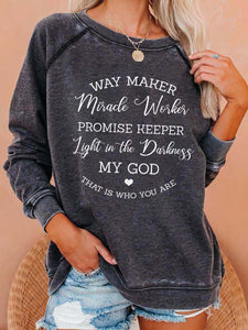Cozy Way Maker Miracle Worker Promise Keeper Light In The Darkness My God That Is Who You Are Sweatshirt