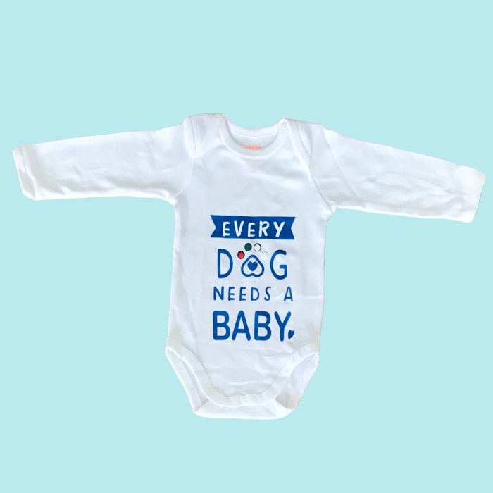 Every Dog Needs a Baby - Babygrow