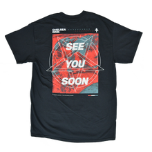 "Load image into Gallery viewer, ""See You Soon"" Shirt"