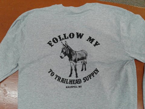 "Trailhead Supply Grey ""Follow My"" Long Sleeve Shirt"