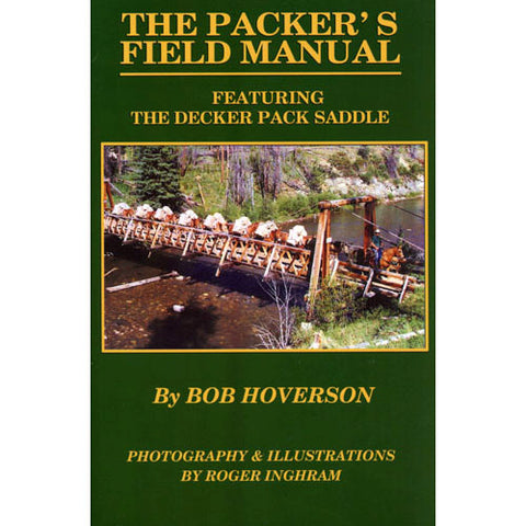 The Packer's Field Manual
