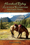 Horseback Riding in Glacier & Yellowstone National Parks