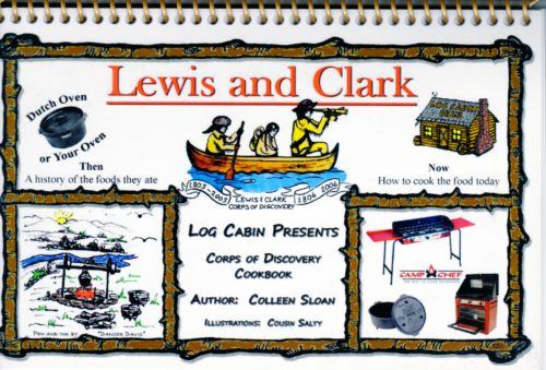 Log Cabin Lewis & Clark Dutch Oven Cookbook by Colleen Sloan
