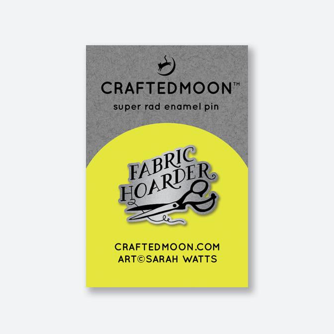 Fabric Hoarder Enamel Pin | by, Sarah Watts of Crafted Moon