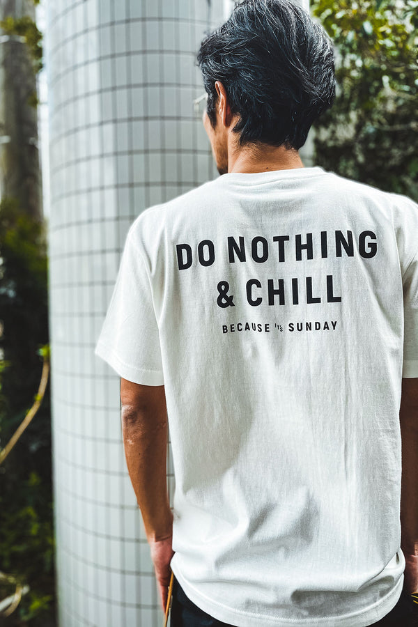 DO NOTHING & CHILL S/S TEE
