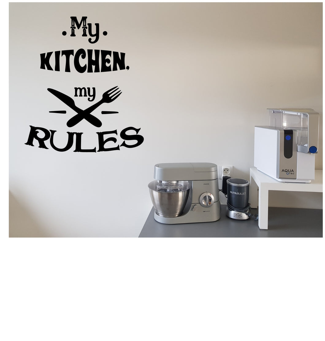 Muurdecoratie - My kitchen my rules - zwart