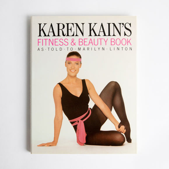Karen Kain's Fitness & Beauty Book