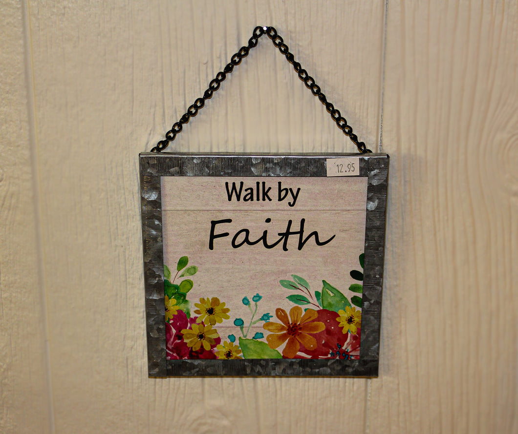 Walk by Faith Floral and Metal Sign