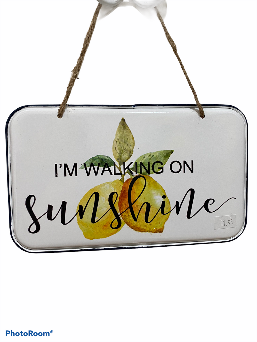 I'm Walking on Sunshine Pressed Enamel Metal Lemon Wall Sign