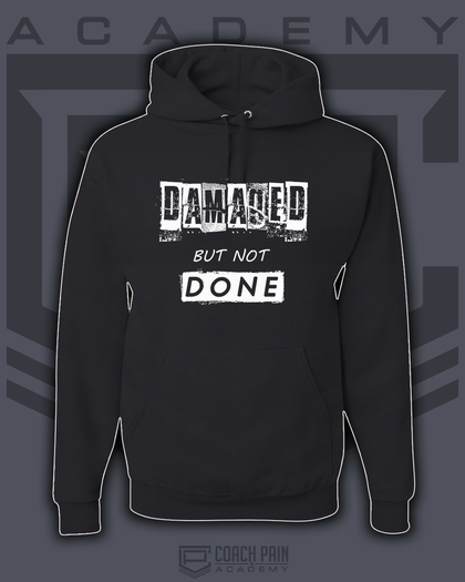 Damaged but not Done Unisex Hoodie