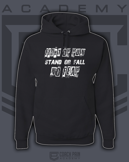 Fight or Run Stand or Fall NO FEAR Unisex Hoodie