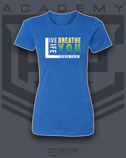 Live Breath Life You Women's Fitted T-Shirt