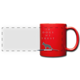 Mug « In dogs we trust » - rouge
