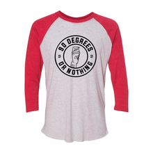 90 Degrees or Nothing Baseball Tee