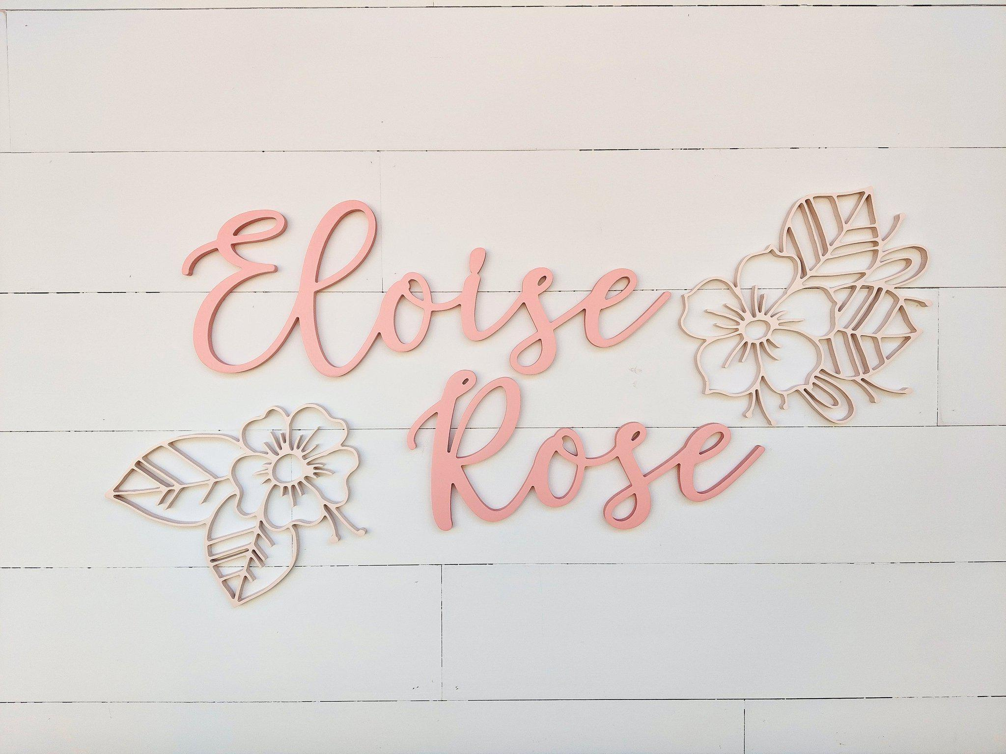 Name Sign - Eloise Rose Style