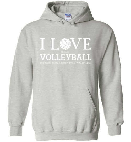 I Love to Play Volleyball Hoodie