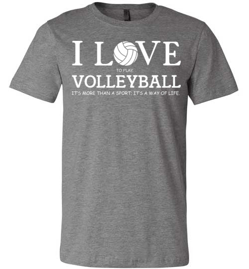I Love to Play Volleyball