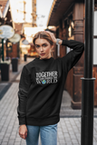 Together We Can Change the World Hoodie
