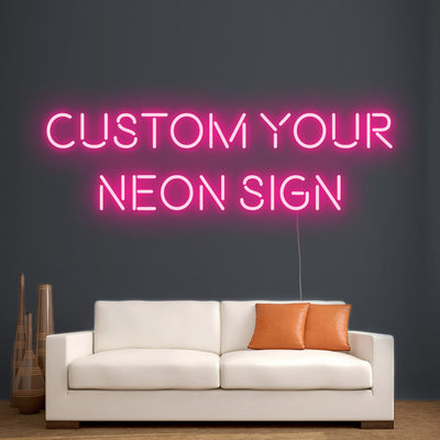 Custom Your Own Neon