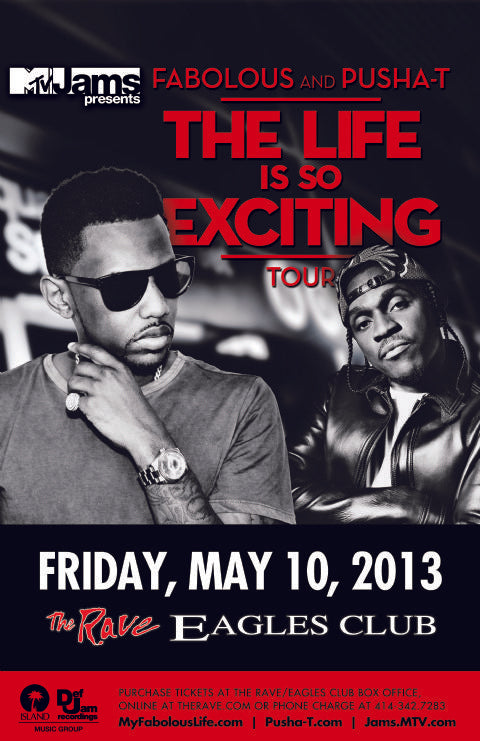 FABOLOUS AND PUSHA T 5/10/2013 Concert Poster