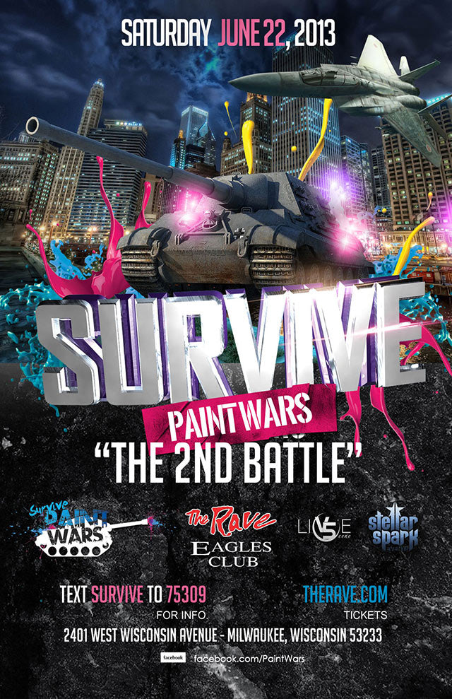 SURVIVE PAINT WARS: THE SECOND BATTLE 6/22/2013 Concert Poster
