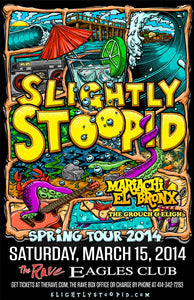 SLIGHTLY STOOPID 3/15/2014 Concert Poster