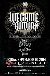 WE CAME AS ROMANS 9/16/2014 Concert Poster