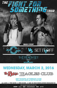 TONIGHT ALIVE / SET IT OFF 3/2/2016 Concert Poster