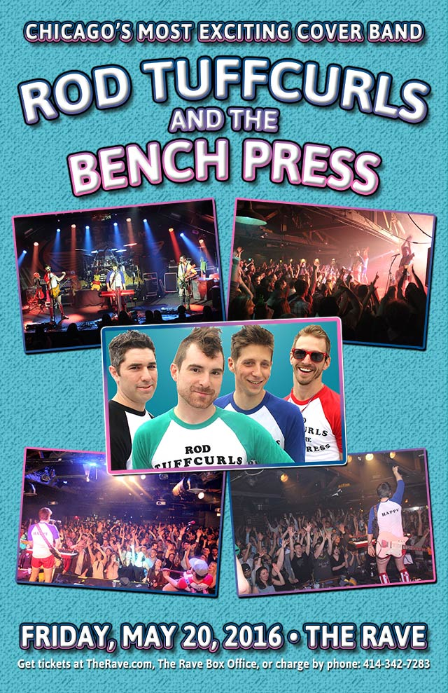 ROD TUFFCURLS AND THE BENCH PRESS 5/20/2016 Concert Poster