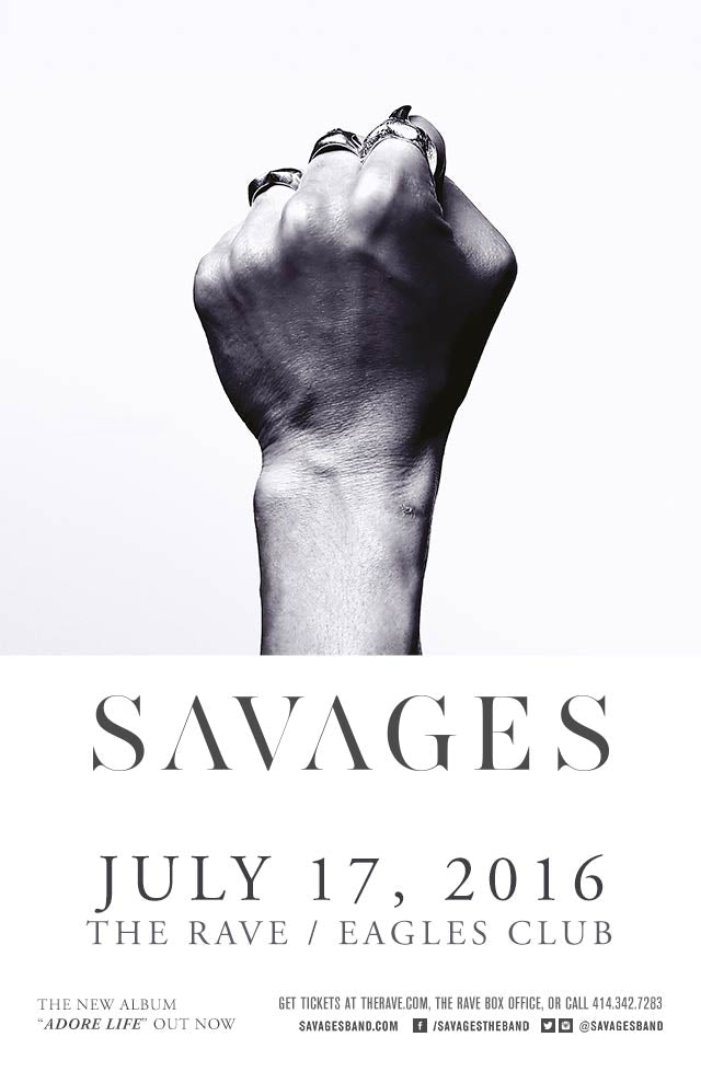 SAVAGES 7/17/2016 Concert Poster