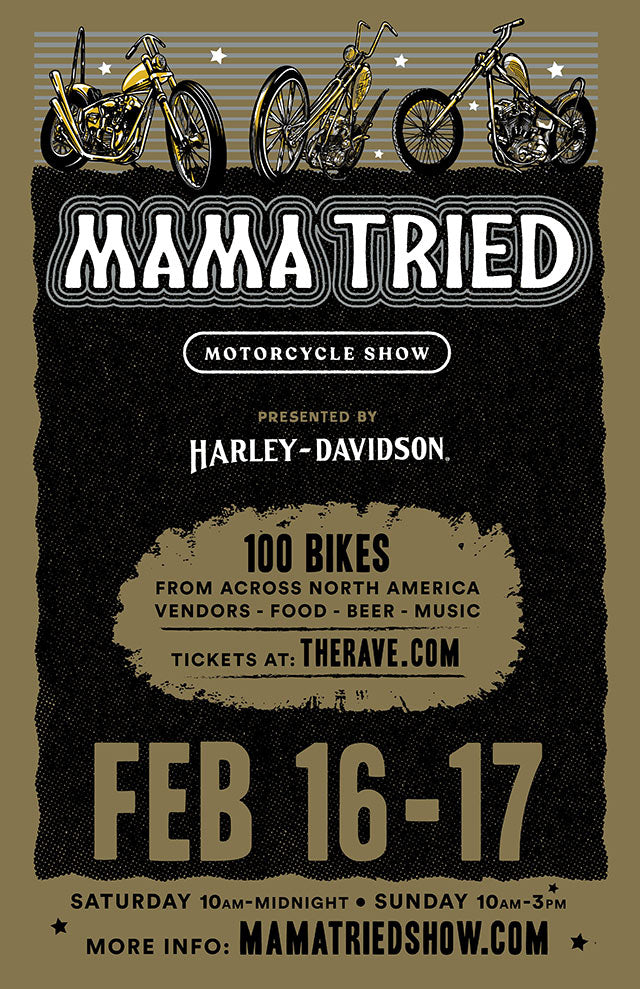 MAMA TRIED MOTORCYCLE SHOW 2/16/2019 Concert Poster