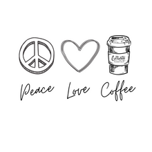 Load image into Gallery viewer, Peace, Love, Coffee Shirt