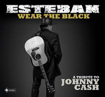 Wear the Black- Johnny Cash Tribute Album - Signed by Esteban with personal dedication!