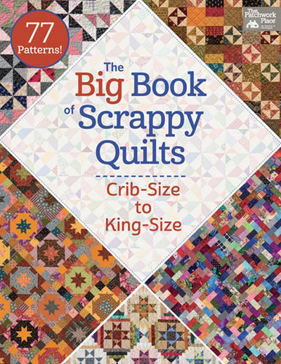 Big Book of Scrappy Quilts