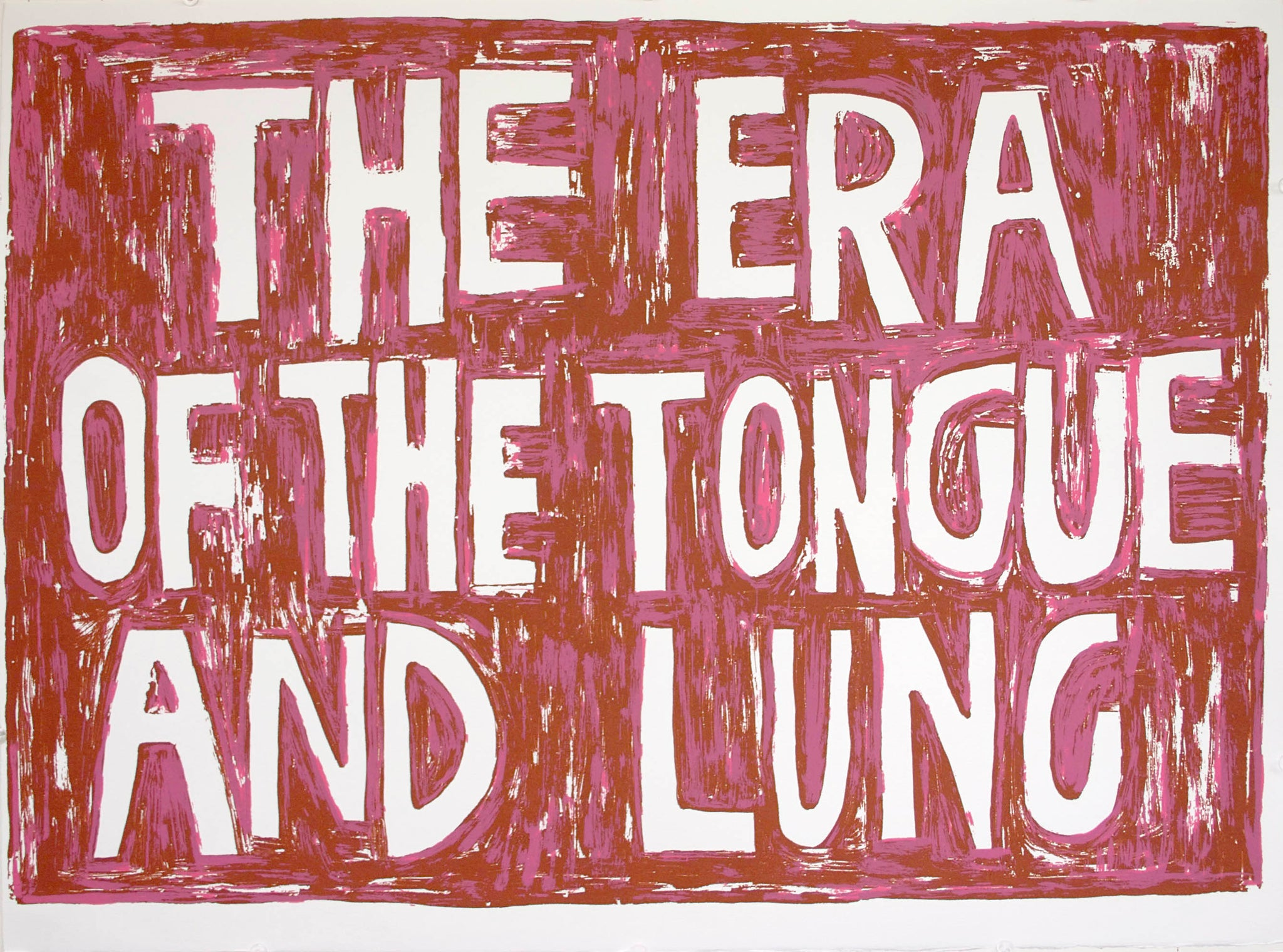 The Era of the Tounge and Lung