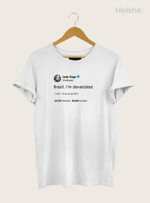 Camiseta Tweet Lady Gaga: Brazil, I'm Devastated