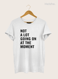 Camiseta 22 Not A Lot Going On At The Moment: Taylor Swift
