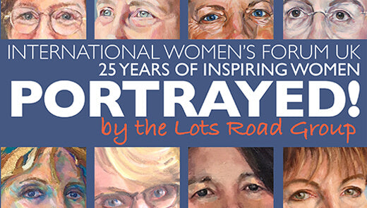 The Lots Road Group: Portrayed! 25 years of inspiring women