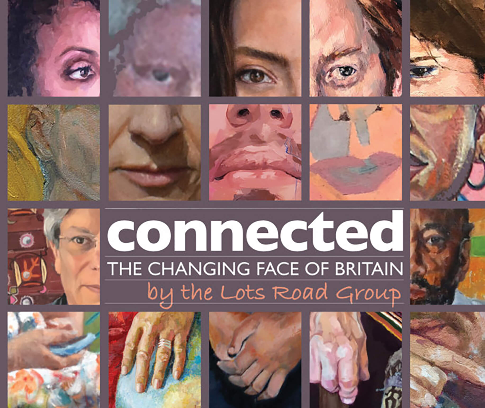 Connected The changing face of Britain by the Lots Road Group catalogue cover.