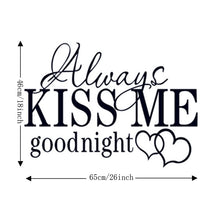 Load image into Gallery viewer, Always kiss me good night sticker