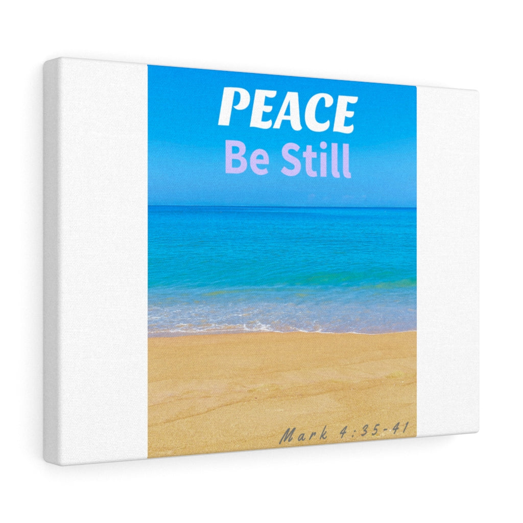 Peace Be Still Canvas Gallery Wraps
