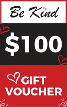 Load image into Gallery viewer, Be Kind Gift Voucher - $100