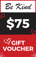 Load image into Gallery viewer, Be Kind Gift Voucher - $75
